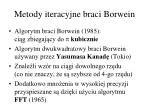metody iteracyjne braci borwein