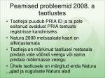 peamised probleemid 2008 a taotlustes
