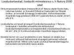 looduskaitsealad looduslik mitmekesisus s h natura 2000 alad