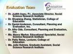 evaluation team