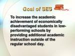 goal of ses