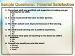 sample questions parental satisfaction