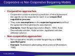 cooperative vs non cooperative bargaining models