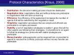 protocol characteristics kraus 2000