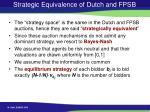strategic equivalence of dutch and fpsb