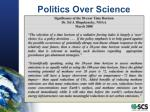 politics over science