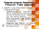 program program kompensasi finansial tidak langsung