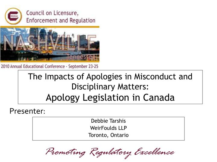 the impacts of apologies in misconduct and disciplinary matters apology legislation in canada n.