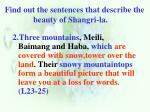 find out the sentences that describe the beauty of shangri la