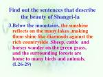 find out the sentences that describe the beauty of shangri la1