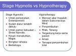 stage hypnotis vs hypnotherapy