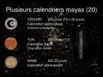 plusieurs calendriers mayas 20