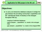application for ssa project in the 4th call4