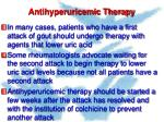 antihyperuricemic therapy
