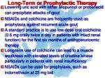 long term or prophylactic therapy