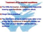 treatment of co morbid conditions