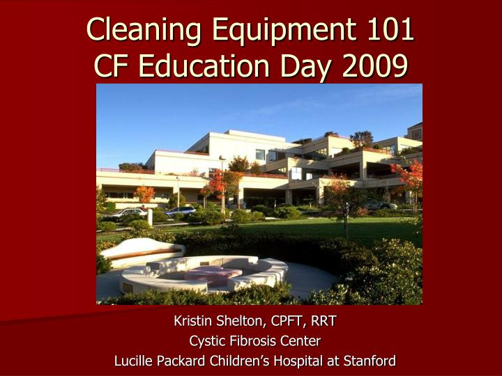 cleaning equipment 101 cf education day 2009 n.