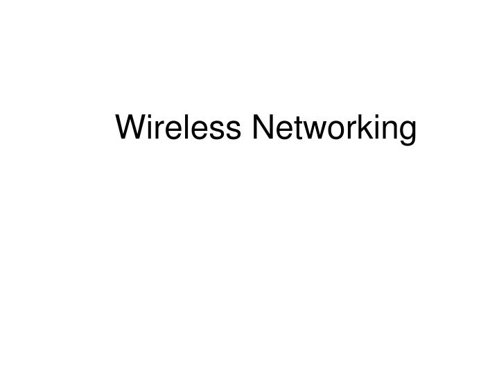 wireless networking n.