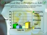 a typical day in prophet s pbuh life