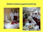 szkolne konkursy gastronomiczny