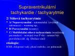 supraventrikul rn tachykardie tachyarytmie2