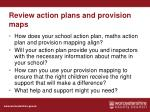 review action plans and provision maps