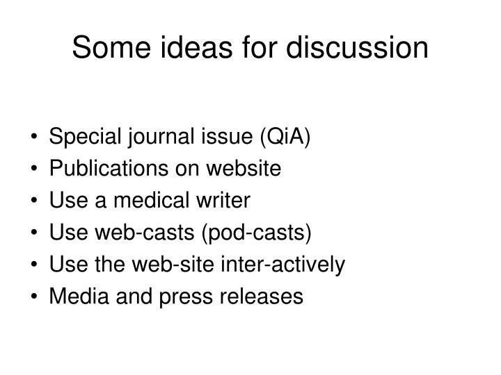Some ideas for discussion