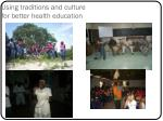 using traditions and culture for better health education