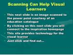 scanning can help visual learners