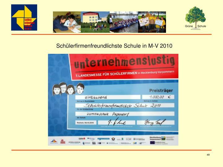 Schülerfirmenfreundlichste Schule in M-V 2010