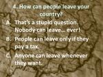 4 how can people leave your country