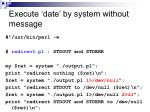 execute date by system without message2