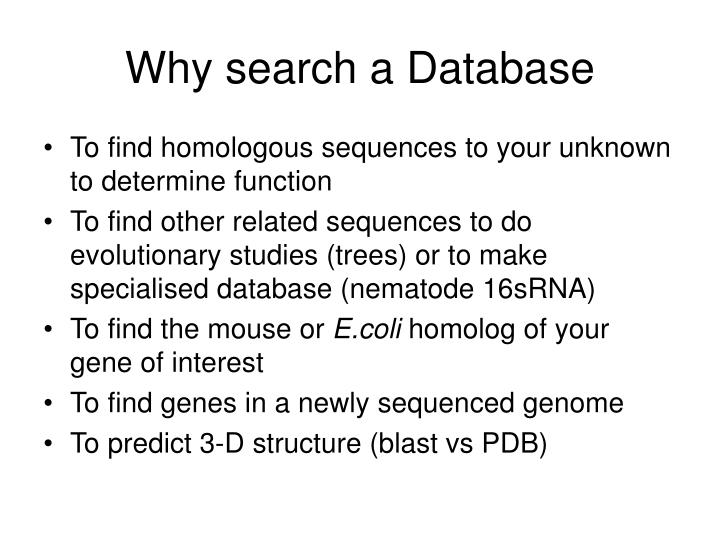 Why search a database