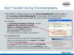 start transfer during chromatography