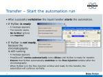 transfer start the automation run