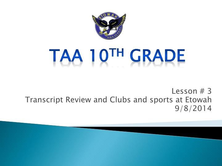 lesson 3 transcript review and clubs and sports at etowah 9 8 2014 n.