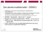 den danske kvalitetsmodel ddkm 2