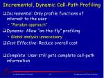 incremental dynamic call path profiling