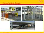 secure facilities example