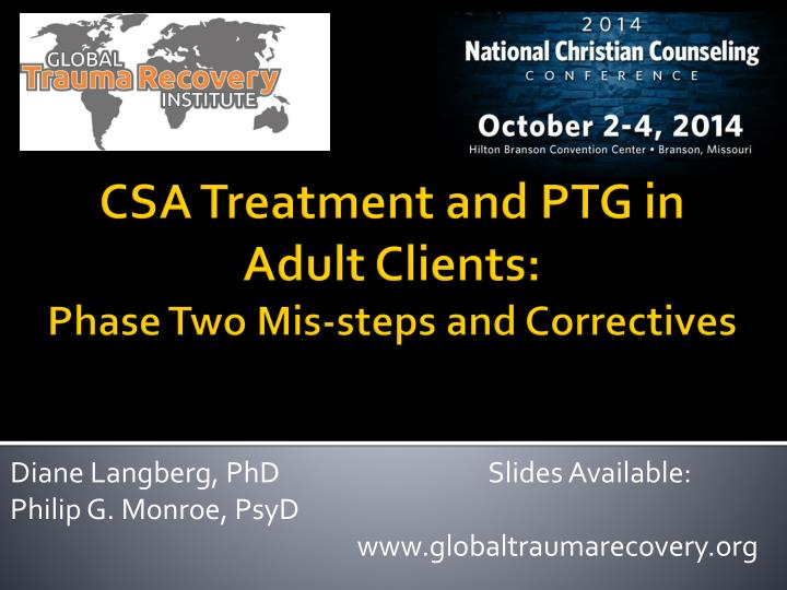 diane langberg phd slides available philip g monroe psyd www globaltraumarecovery org n.