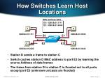 how switches learn host locations1