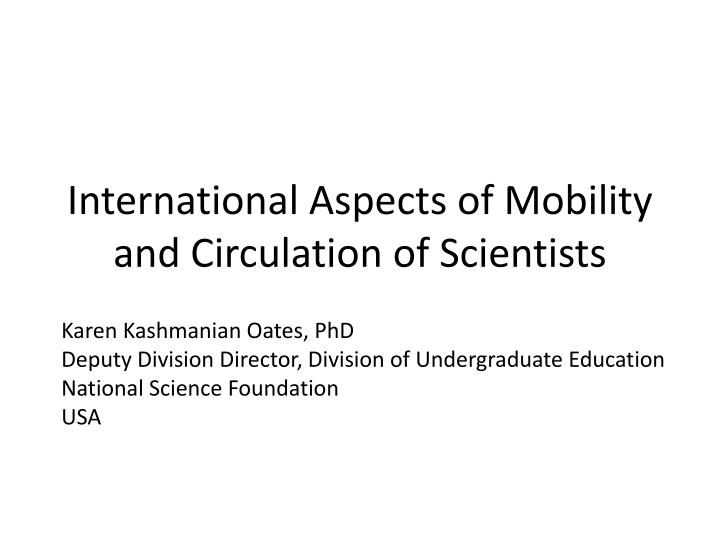 international aspects of mobility and circulation of scientists n.