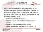 taom4e arquitetura1
