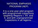 national emphasis program nep1