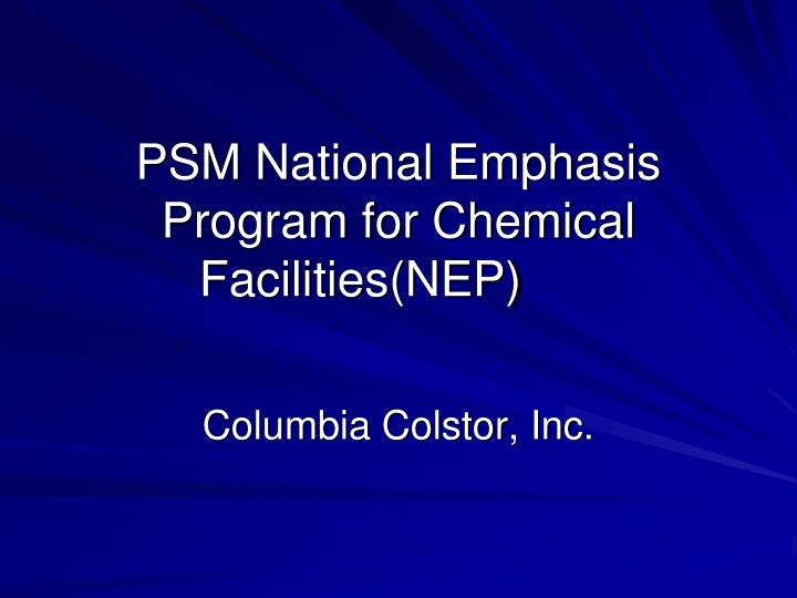 psm national emphasis program for chemical facilities nep n.
