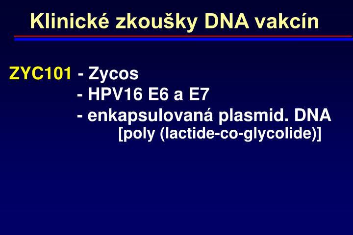 Klinické zkoušky DNA vakcín