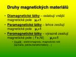 druhy magnetick ch materi l