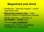 magnetick pole zem