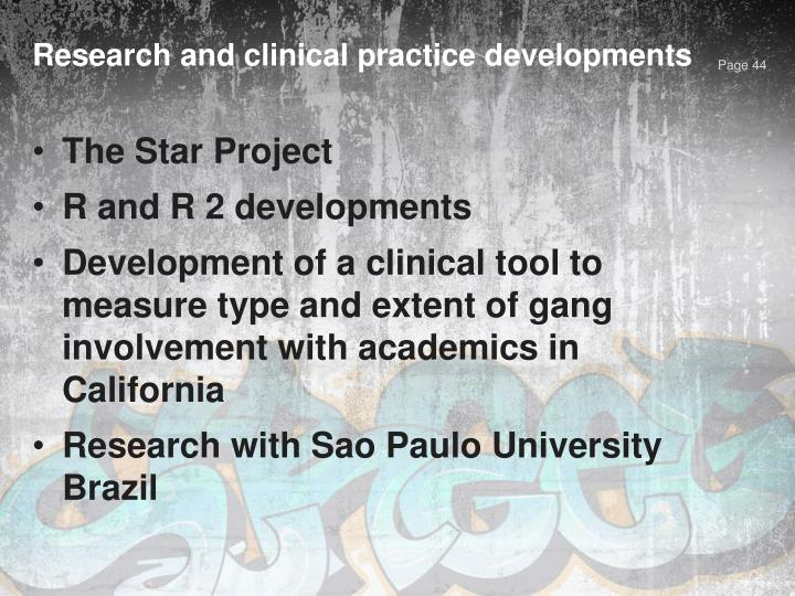 Research and clinical practice developments