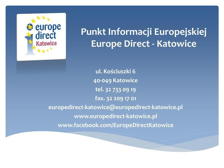 Punkt Informacji Europejskiej Europe Direct - Katowice